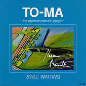 "TO-MA - ""Still Waiting"""