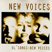 "New Voices - ""Ol' Songs - New Voices"""