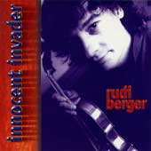 "RUDI BERGER - ""innocent invader"""