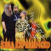 "Still Experienced - ""music sweet music"""