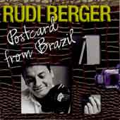 "Rudi Berger - ""Postcard from Brazil"""