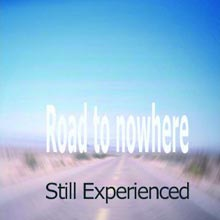 "CD-Cover ""Road to nowhere"""